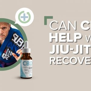 Can CBD Help With Jiu-Jitsu Recovery