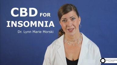 CBD and Insomnia - How CBD Helps You Sleep - Dr. Lynn Marie Morski