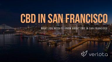 CBD San Francisco | Buy CBD Oil in San Francisco | Best CBD Oil San Francisco | Verlota Inc