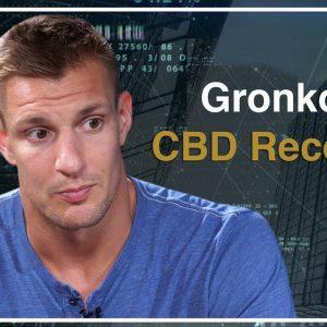 Super Bowl Champion Rob Gronkowski on the Benefit of CBD for Athletes