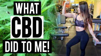 What CBD did to me!