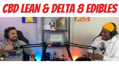 We Eat Delta-8 THC Gummies, Sip CBD Lean, and Smoke CBD Flower