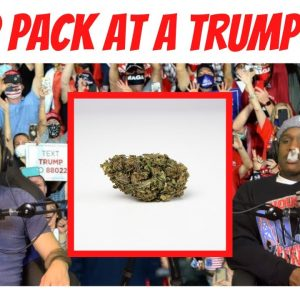 We Smoke Trump Pack at a Trump Rally from HBCannU