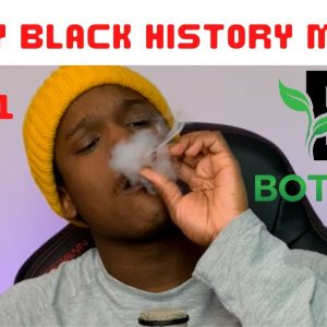 Black Owned Cannabis  Ep. 1 - Botanix