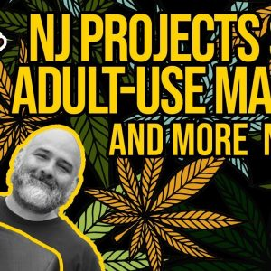 Cannabis Cases in New Jersey Will Be Dropped; Cannabis Banking Cut from Covid Bill