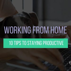 10 Ways to Increase Productivity While Working at Home  | Verlota Inc