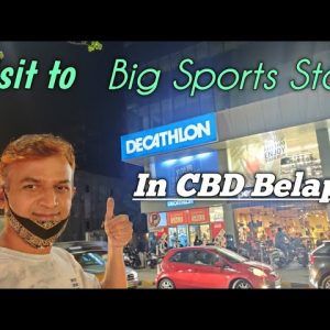 Visit  To Decathlon India -CBD Belapur Navi Mumbai Biggest Sports Store | Buy Health Fitness Eqipts