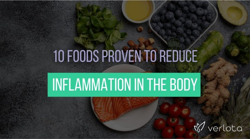 How to Reduce Inflammation: 10 Foods That Change Everything