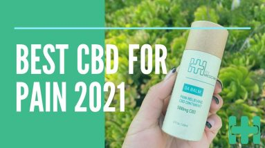 Best CBD For Pain 2021 | DA BALM by Higher Hemp Rx | Best CBD Cream for Back Pain