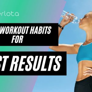 Post Workout Habits to Boost Results!