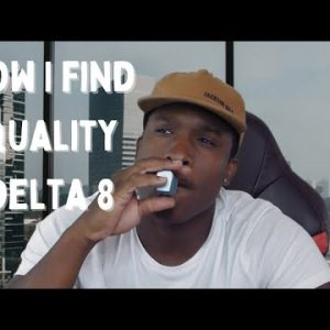 How To Quickly Tell If You're Buying Quality Delta8