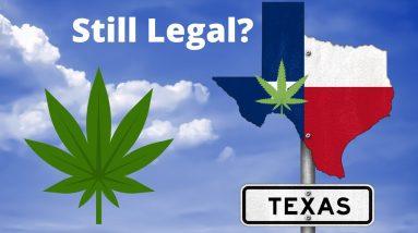 Is Delta-8 Still Legal In Texas?